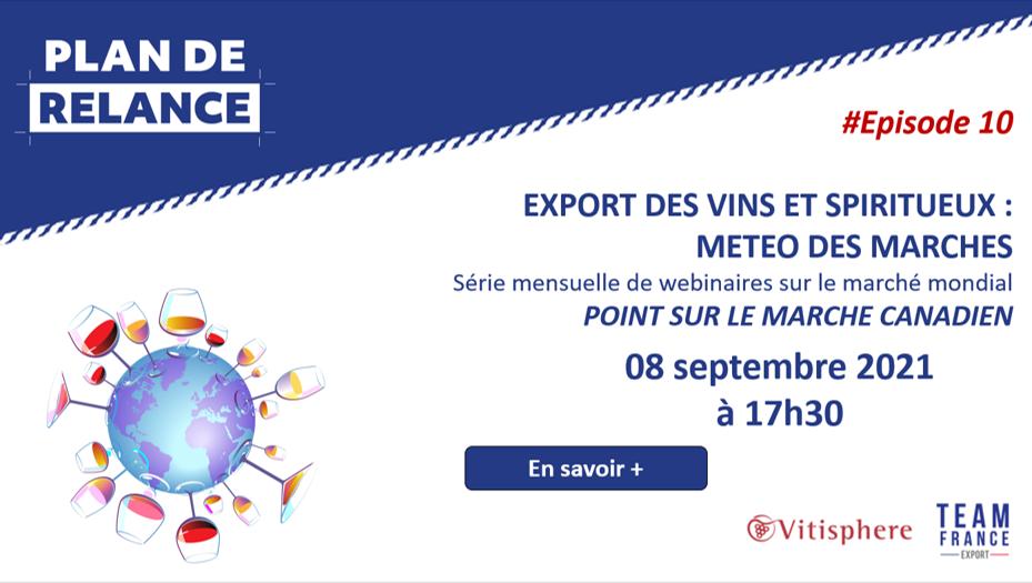 Météo de l'Export du vin – Episode 10 – Focus Canada